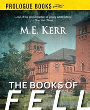 The Books of Fell ebook by M.E. Kerr