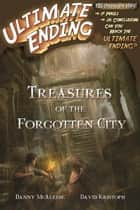 Treasures of the Forgotten City ebook by Danny McAleese,David Kristoph