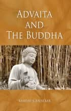 Advaita And The Buddha ebook by Ramesh S. Balsekar