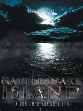 Rattlesnake Island - A Contemporary Thriller ebook by Randall N. Dunn