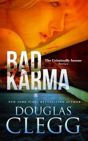 Bad Karma - A Serial Killer Thriller with a Twist ebook by Douglas Clegg