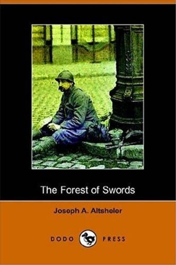The Forest Of Swords ebook by Joseph A. Altsheler