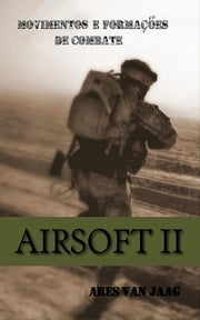 Airsoft II ebook by