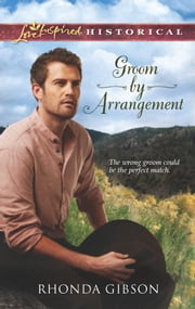 Groom by Arrangement ebook by Rhonda Gibson