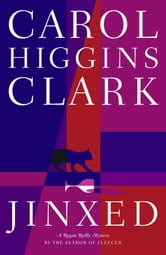 Jinxed - A Regan Reilly Mystery ebook by Carol Higgins Clark