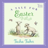 A Tale for Easter - with audio recording ebook by Tasha Tudor