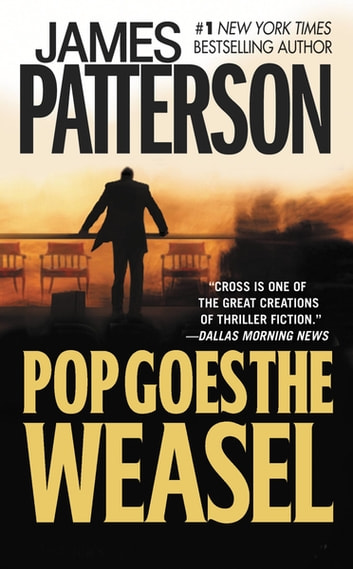 Pop Goes the Weasel ebook by James Patterson