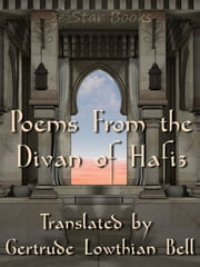 Poems From The Divan of Hafiz ebook by Hafiz,Gertrude Bell
