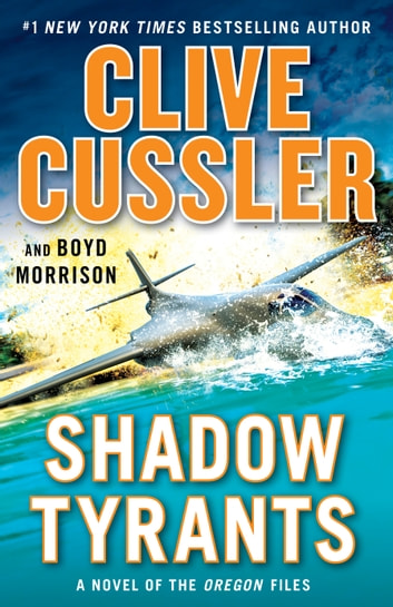 Shadow Tyrants - Clive Cussler ebook by Clive Cussler,Boyd Morrison