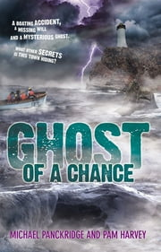 Ghost Of A Chance ebook by Pam Harvey,Michael Panckridge
