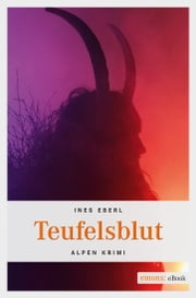 Teufelsblut ebook by Ines Eberl