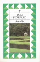 Arcadia ebook by Tom Stoppard