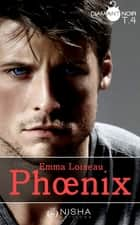 Phoenix - tome 4 ebook by Emma Loiseau