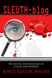 Sleuth-blog ebook by Joyce Keller Walsh