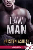 Law Man - L'homme idéal, T3 eBook by Kristen Ashley