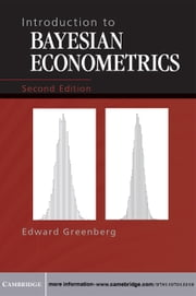 Introduction to Bayesian Econometrics ebook by Edward Greenberg