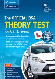 The Official DSA Theory Test for Car Drivers ebook by Driving Standards Agency Executive Agency of the Department for Transport