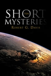 Ten Short Mysteries ebook by Robert G. Davis
