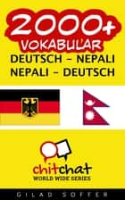 2000+ Vokabular Deutsch - Nepali ebook by Gilad Soffer