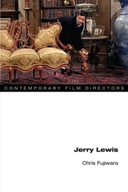 Jerry Lewis ebook by Chris Fujiwara