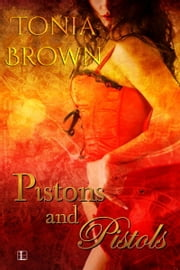 Pistons and Pistols ebook by Tonia Brown