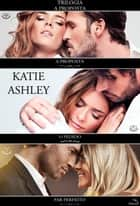 Trilogia A Proposta eBook by Katie Ashley