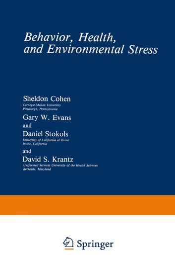 Behavior health and environmental stress ebook by sheldon cohen behavior health and environmental stress ebook by sheldon cohengary w evans fandeluxe Image collections