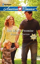 The SEAL's Promise ebook by Rebecca Winters