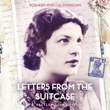 Letters From The Suitcase audiobook by Cal Finnigan,Rosheen Finnigan