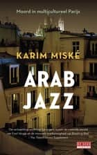 Arab Jazz ebook by Karim Miské, Eva Wissenburg