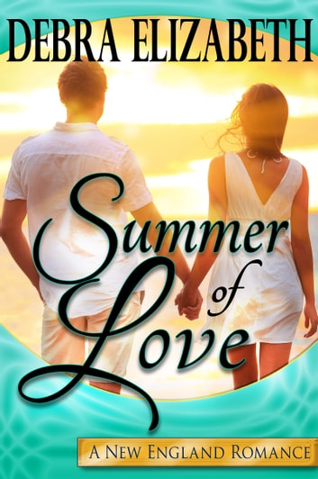 Summer of Love ebook by Debra Elizabeth