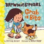 Brownie & Pearl Grab a Bite ebook by Cynthia Rylant,Brian Biggs