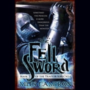 The Fell Sword audiobook by Miles Cameron