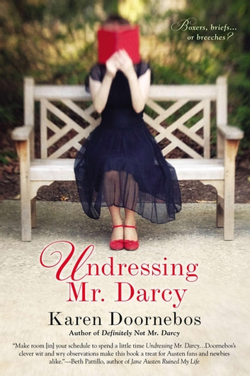 Undressing Mr. Darcy ebook by Karen Doornebos