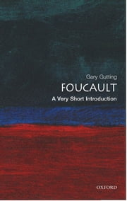 Foucault: A Very Short Introduction ebook by Gary Gutting