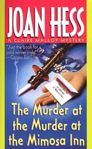 The Murder at the Murder at the Mimosa Inn - A Claire Malloy Mystery ebook by Joan Hess