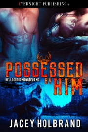 Possessed by Him ebook by Jacey Holbrand