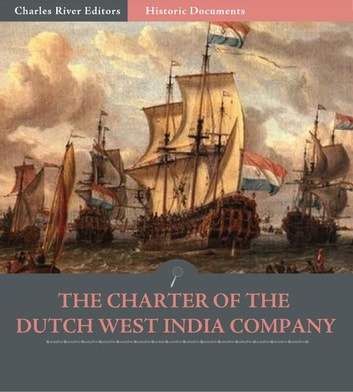 The Charter of the Dutch West India Company ebook by Anonymous