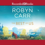 The Best of Us audiobook by Robyn Carr