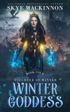 Winter Goddess ebook by