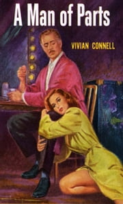 A Man of Parts ebook by Vivian Connell
