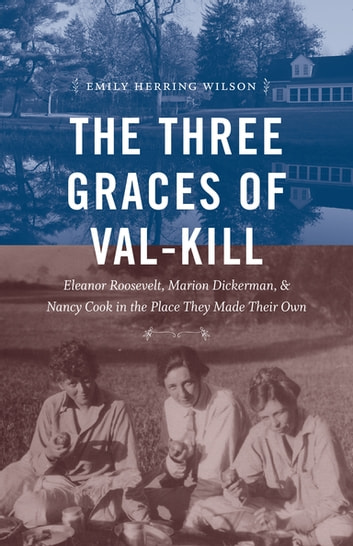 The three graces of val kill ebook by emily herring wilson the three graces of val kill eleanor roosevelt marion dickerman and nancy fandeluxe Gallery