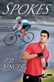Spokes ebook by P.D. Singer