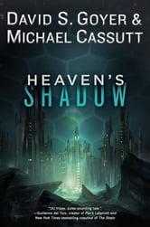 Heaven's Shadow ebook by David S. Goyer,Michael Cassutt