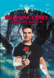 When Love Walks In ebook by Suzanne Carey