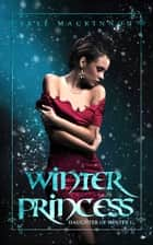 Winter Princess ebook by Skye MacKinnon