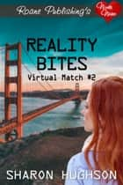 Reality Bites ebook by Sharon Hughson