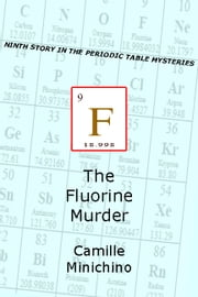 The Fluorine Murder ebook by Camille Minichino
