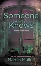 Someone Always Knows ebook by
