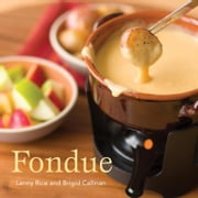 Fondue ebook by Lenny Rice,Brigid Callinan